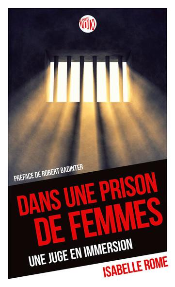Dans une prison de femmes : une juge en prison