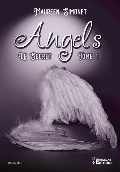 Le Secret : Angels, T1