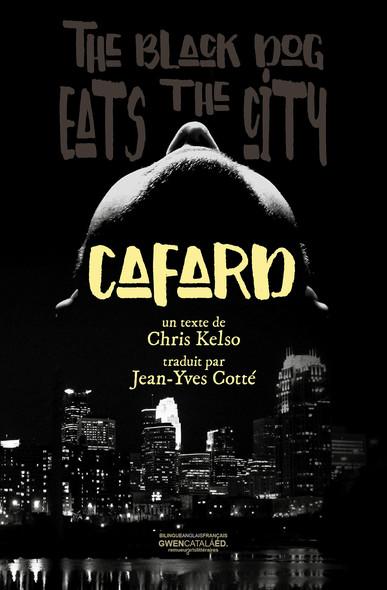 Cafard : The Black Dog eats the city