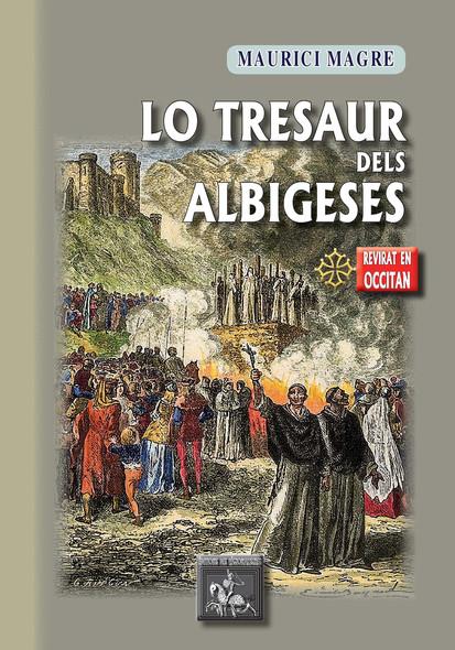 Lo Tresaur dels Albigeses : revirat en occitan