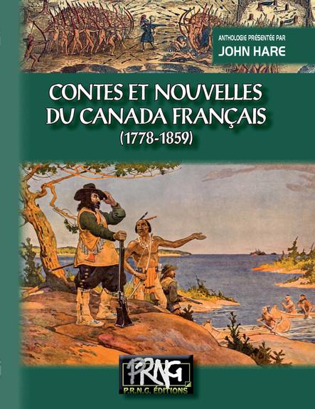 Contes et Nouvelles du Canada français (1778-1859)
