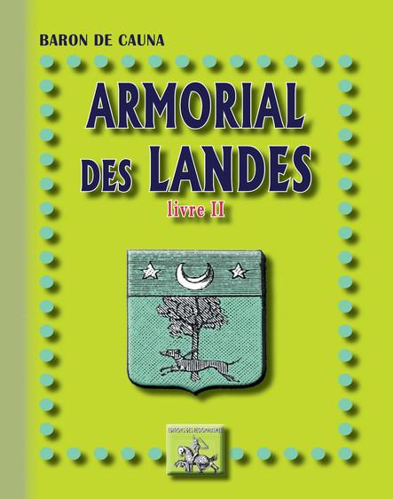 Armorial des Landes : (Livre 2)