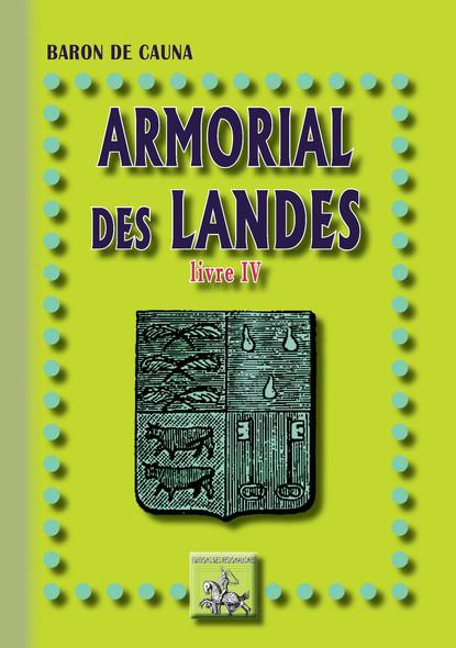 Armorial des Landes : (Livre 4)