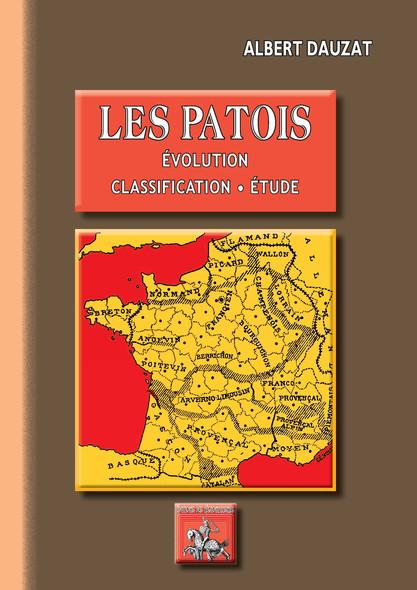 Les Patois : évolution • classification • étude