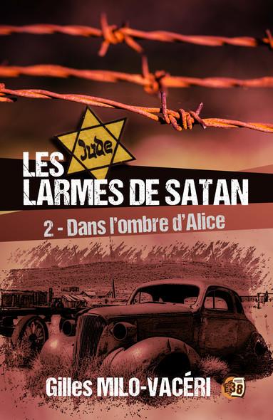 Les Larmes de Satan - Tome 2 : Dans l'ombre d'Alice