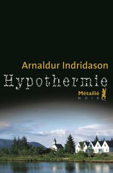 Hypothermie   Arnaldur Indridason