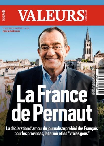 Valeurs Actuelles - Août 2018 - La France de Pernault