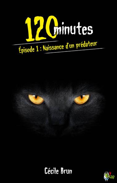 120 minutes, Épisode 1 : Naissance d'un prédateur