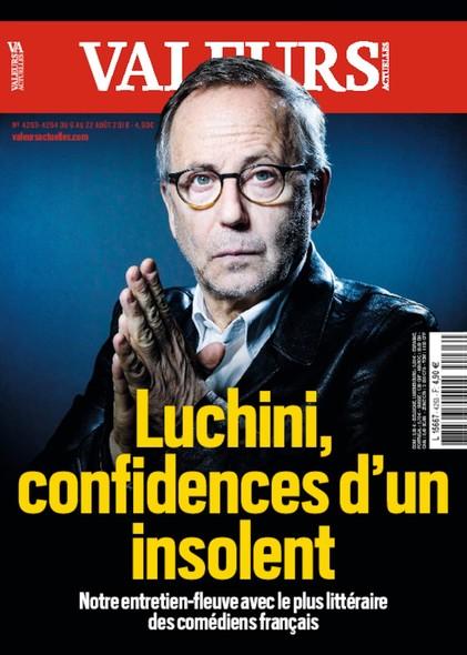 Valeurs Actuelles - Août 2018 - Luchini, confidences d'un insolent