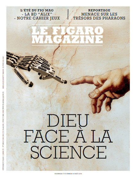 Figaro Magazine : Dieu face à la Science