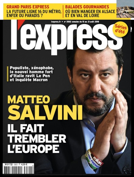 L'Express - Août 2018 - Mattéo Salvini : Il fait trembler l'Europe
