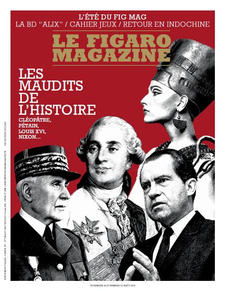 Figaro Magazine : Les Maudits de l'Histoire