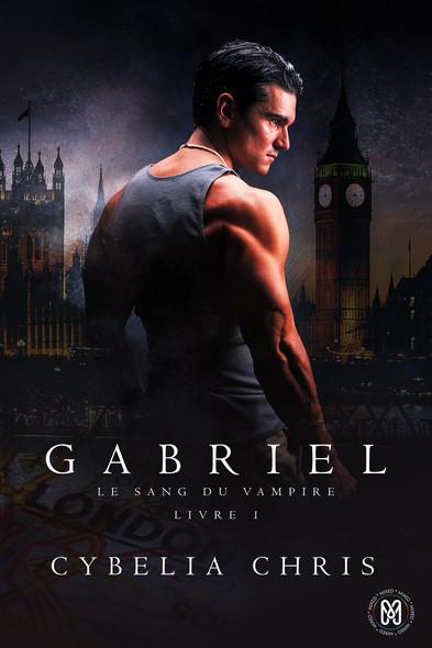 Gabriel : Le sang du Vampire