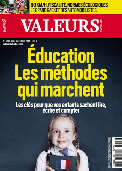 Valeurs Actuelles - Août 2018 - Education : Les Méthodes qui marchent
