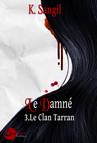 Le Damné : Le Clan Tarran - 3