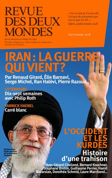 Revue des Deux Mondes septembre 2018 : Iran : la guerre qui vient ?