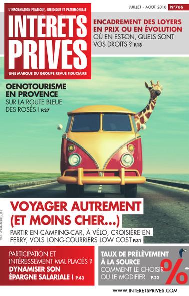 Intérêts Privés - Juillet/Août 2018 - Voyager autrement (et moins cher...)