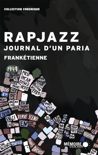 Rapjazz,  journal d'un paria : Journal d'un paria