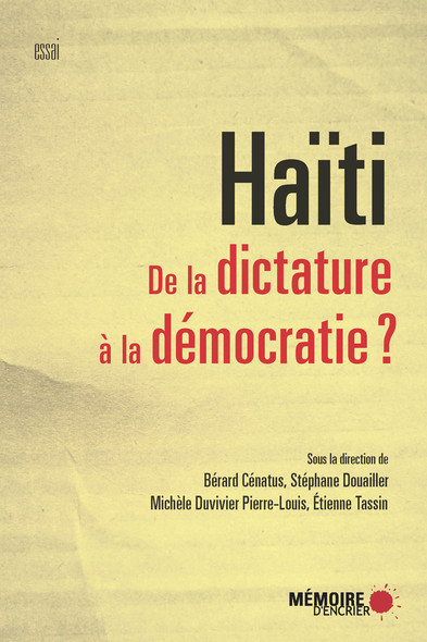 Haïti. De la dictature à la démocratie?