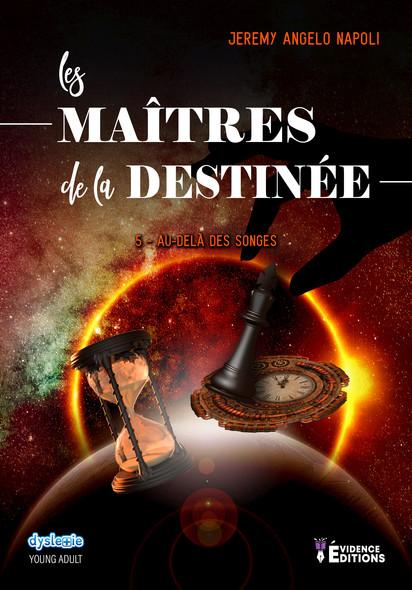 Au-delà des songes : Les Maîtres de la destinée, T5
