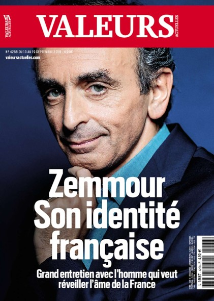 Valeurs Actuelles - Septembre 2018 - Zemmour, son identité française