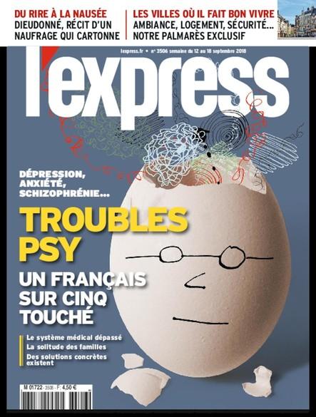 L'Express - Septembre 2018 - Troubles Psy