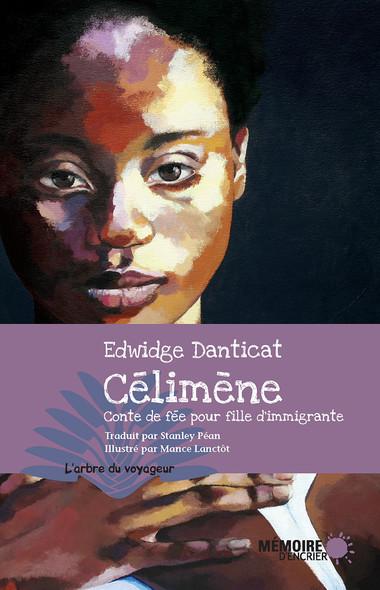 Célimène : Conte de fée pour fille d'immigrante