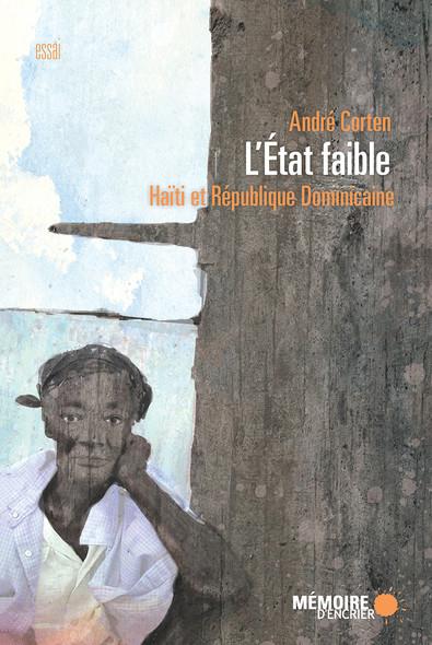 L'État faible : Haïti et République Dominicaine