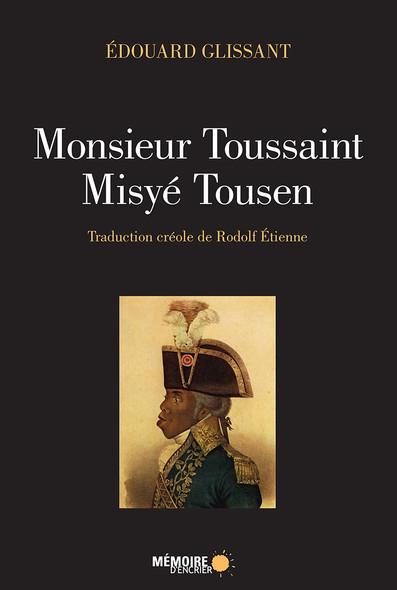 Monsieur Toussaint / Misyé Tousen