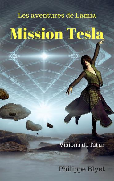 Mission Tesla, les aventures de Lamia