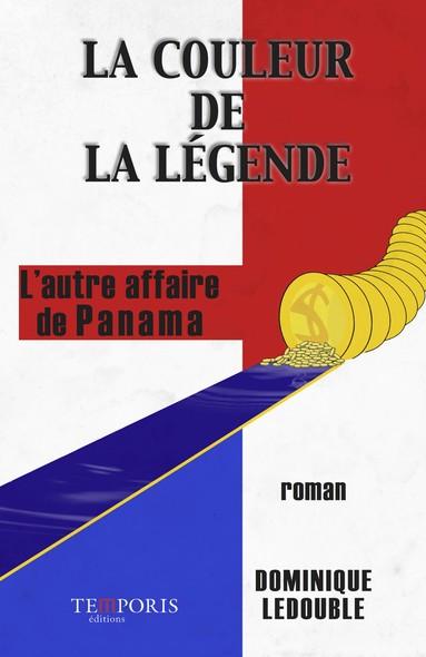 La couleur de la légende : l'autre affaire de Panama