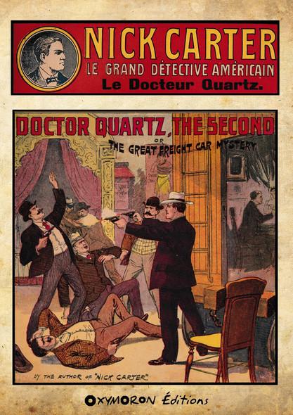 Nick Carter - Le Docteur Quartz