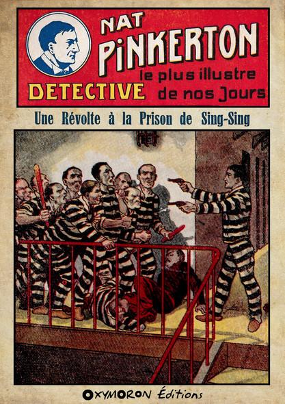 Nat Pinkerton - Une Révolte à la Prison de Sing-Sing