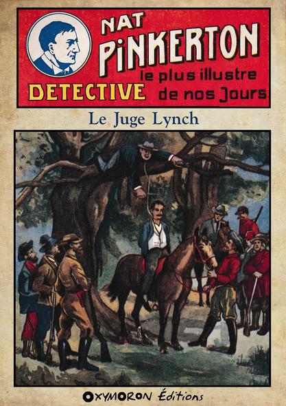 Nat Pinkerton - Le Juge Lynch