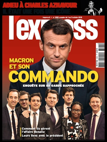 L'Express - Octobre 2018 - Macron et son commando