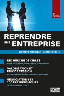 Reprendre une entreprise : Cibles, valorisation, prix de cession, négociations et 100 premiers jours | Lamarque, Thierry