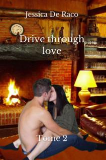 Drive through love : Tome 2 | de Raco, Jessica