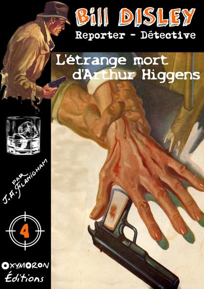 L'étrange mort d'Arthur Higgens
