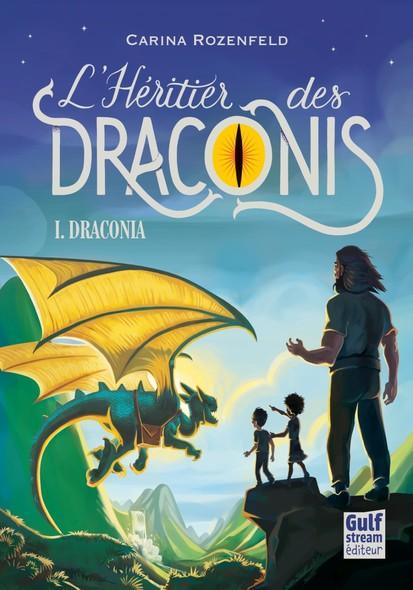 L'Héritier des Draconis, Tome 1 - Draconia