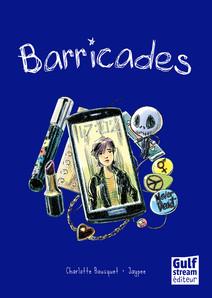 Barricades | Bousquet, Charlotte