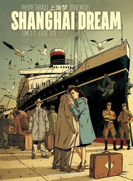 Shanghai Dream - Tome 1
