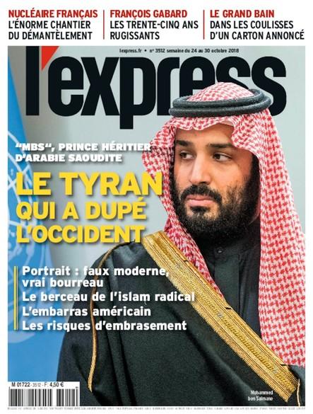 L'Express - Octobre 2018 - Le tyran qui a dupé l'Occident