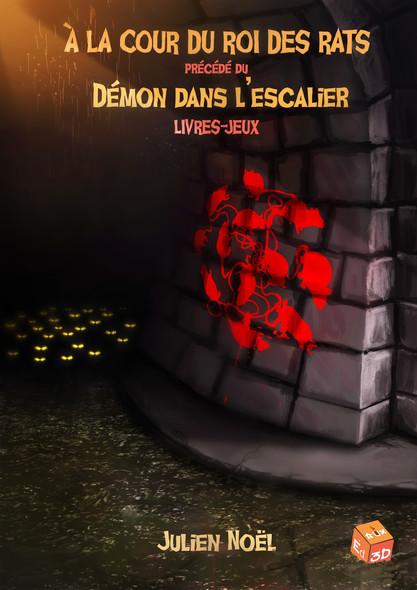 À la cour du roi des rats : précédé du Démon dans l'escalier