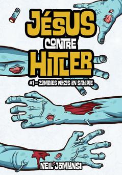 Jésus contre Hitler, ép.1 : Zombies nazis en Sibérie | Neil Jomunsi