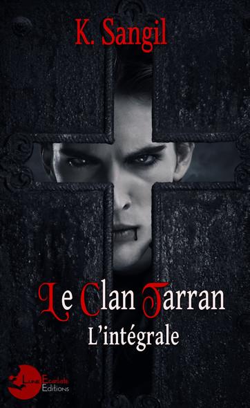 Le Clan Tarran : L'intégrale