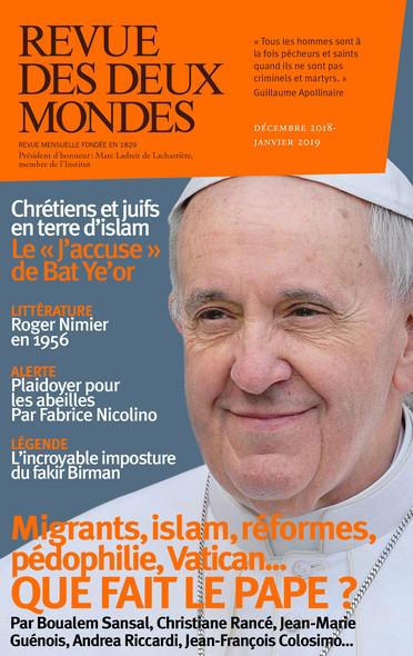 Revue des Deux Mondes décembre 2018 janvier 2019 : Que fait le pape ?