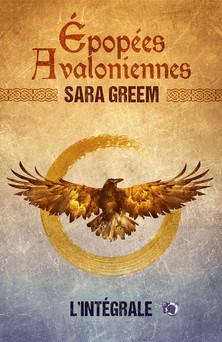 Epopées avaloniennes : L'Intégrale | Sara Greem