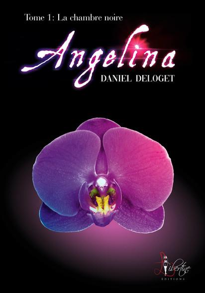 Angelina Tome 1 : La chambre noire