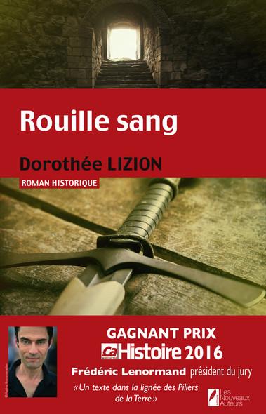 Rouille sang. Gagnant Prix Ca M'intéresse Histoire