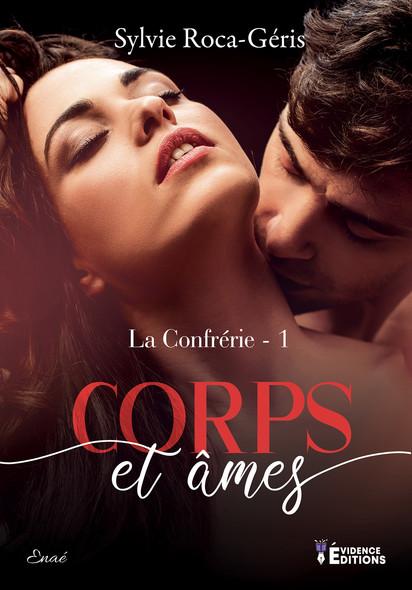 Corps et Âmes : La Confrérie, T1